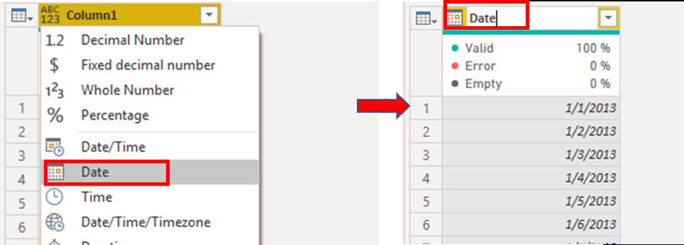 Change type to 'Date' to convert it into a date format & also rename column1 as Date