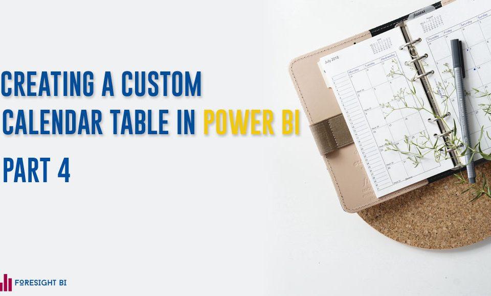 Creating A Custom Calendar Table In Power BI with power query 4
