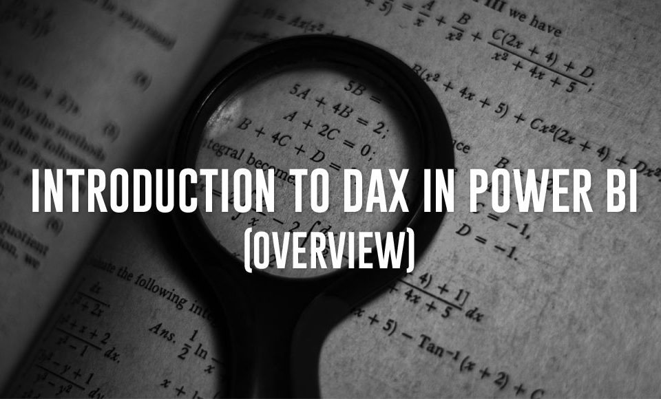 Practical Introduction to DAX in Power BI